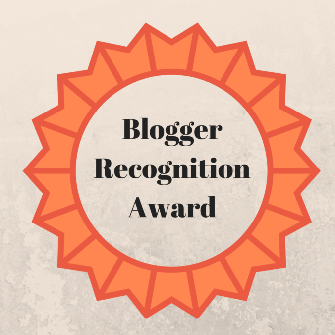You are currently viewing Blogger Recognition Award (Hooray I was nominated)