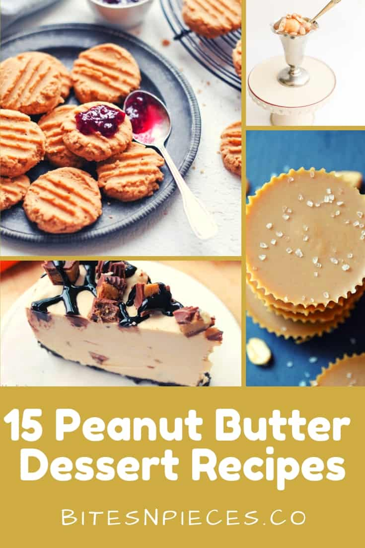 15 Peanut Butter Dessert Recipes (the best of the best)