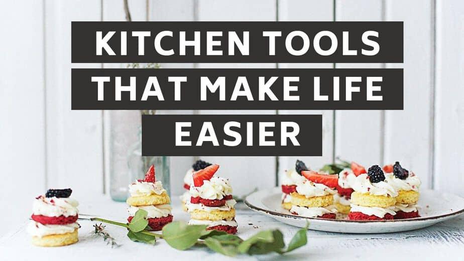 11 Kitchen Tools That Make Life Easier