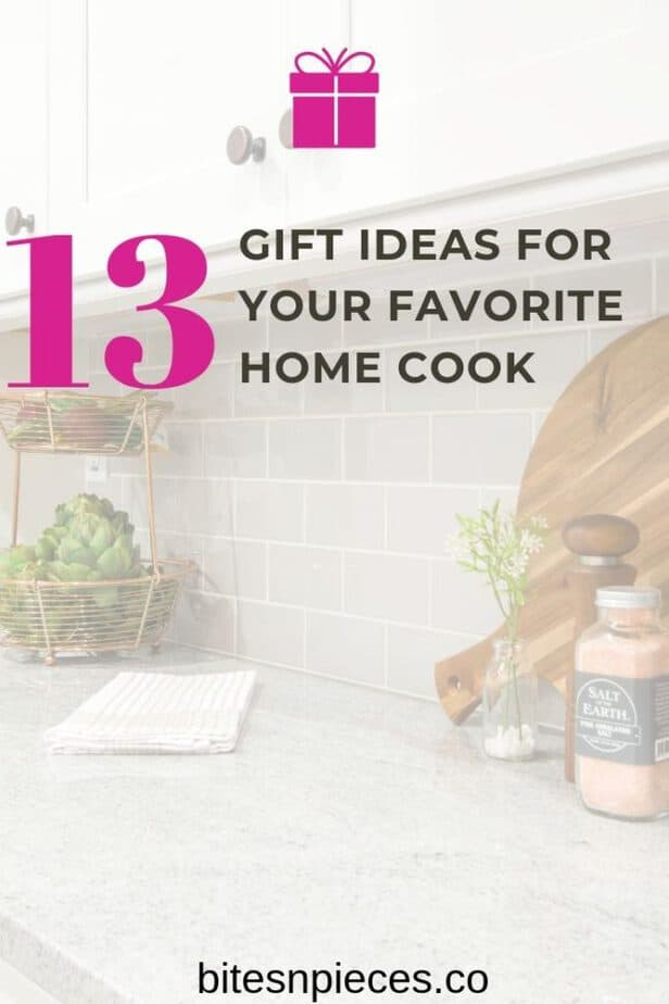 """""""13 gift ideas for your favorite home cook"""" pinterest cover image."""