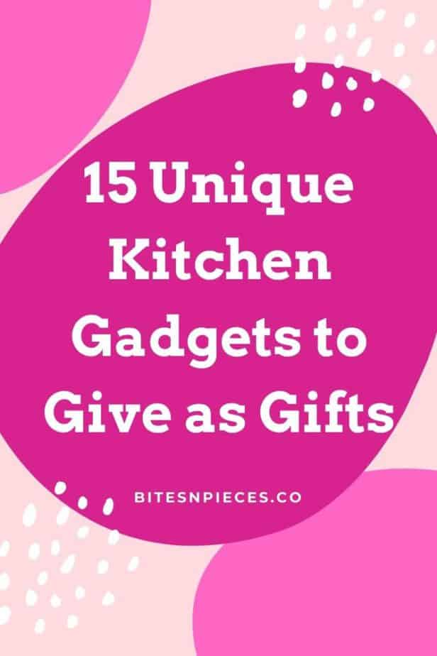 15 unique kitchen gadgets to give as gifts pinterest image.