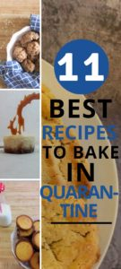 11 best recipes to bake in quarantine Pinterest image.
