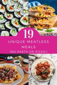 """""""19 unique meatless meals"""" Pinterest image."""